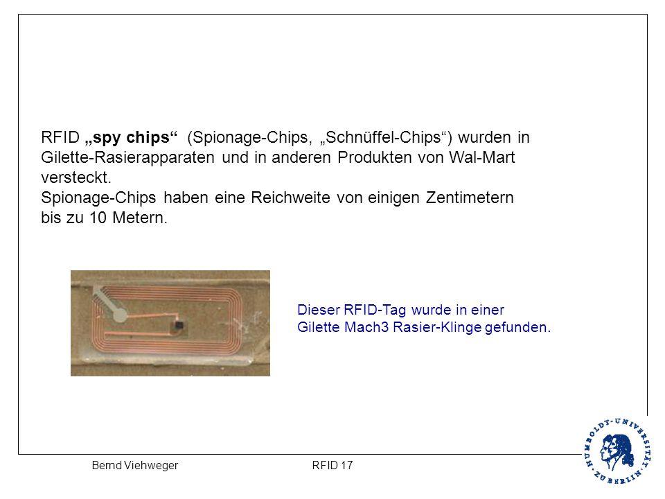 """RFID 17Bernd Viehweger RFID """"spy chips"""" (Spionage-Chips, """"Schnüffel-Chips"""") wurden in Gilette-Rasierapparaten und in anderen Produkten von Wal-Mart ve"""