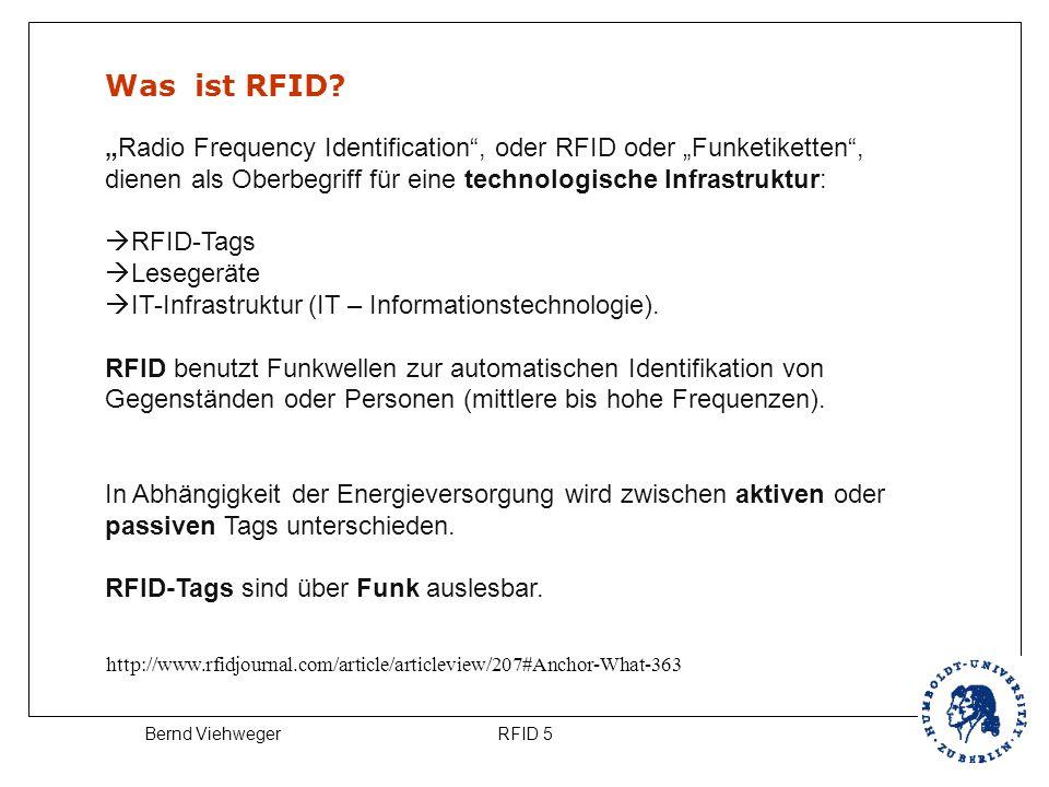 """RFID 5Bernd Viehweger Was ist RFID? """"Radio Frequency Identification"""", oder RFID oder """"Funketiketten"""", dienen als Oberbegriff für eine technologische I"""