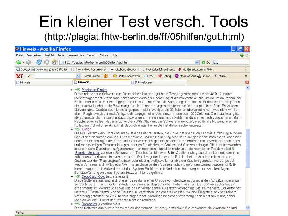 Ein kleiner Test versch. Tools (http://plagiat.fhtw-berlin.de/ff/05hilfen/gut.html)