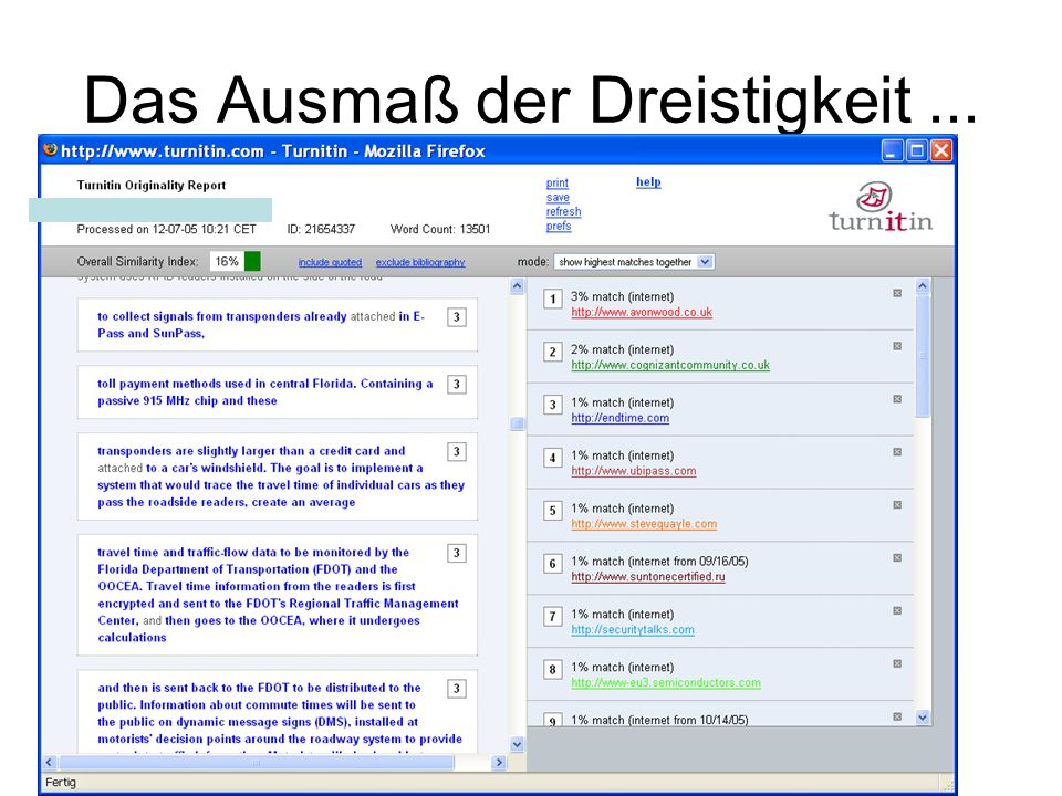 http://www.turnitin.com/static/videos/- instructor_training_2.html (generell sehr gute Anleitungen zur Benutzung unter http://www.turnitin.com/static/training.html )http://www.turnitin.com/static/training.html