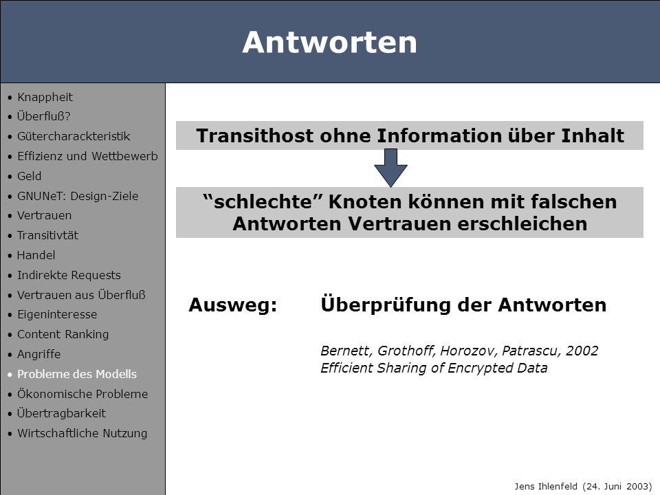 """Antworten Transithost ohne Information über Inhalt """"schlechte"""" Knoten können mit falschen Antworten Vertrauen erschleichen Ausweg:Überprüfung der Antw"""