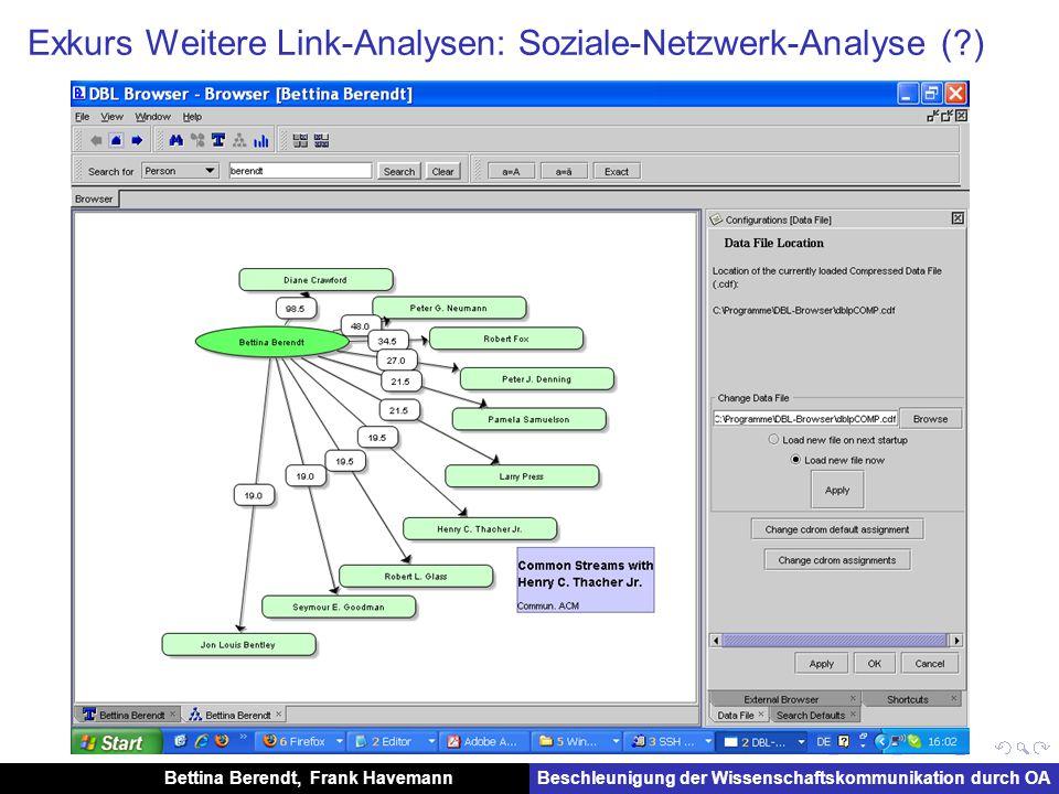 Bettina Berendt, Frank HavemannBeschleunigung der Wissenschaftskommunikation durch OA Exkurs Weitere Link-Analysen: Soziale-Netzwerk-Analyse ( )
