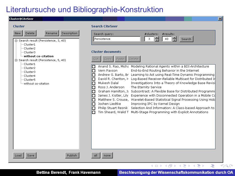 Bettina Berendt, Frank HavemannBeschleunigung der Wissenschaftskommunikation durch OA Literatursuche und Bibliographie-Konstruktion