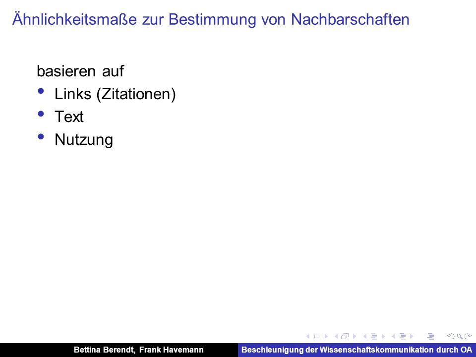 Bettina Berendt, Frank HavemannBeschleunigung der Wissenschaftskommunikation durch OA