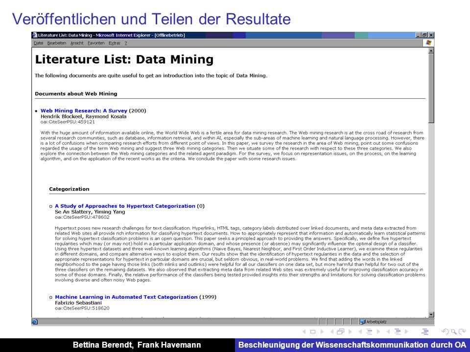 Bettina Berendt, Frank HavemannBeschleunigung der Wissenschaftskommunikation durch OA Veröffentlichen und Teilen der Resultate