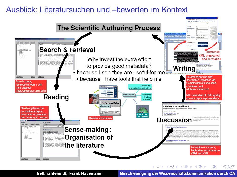 Bettina Berendt, Frank HavemannBeschleunigung der Wissenschaftskommunikation durch OA Ausblick: Literatursuchen und –bewerten im Kontext