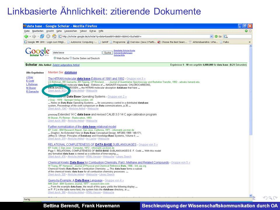 Bettina Berendt, Frank HavemannBeschleunigung der Wissenschaftskommunikation durch OA Linkbasierte Ähnlichkeit: zitierte Dokumente