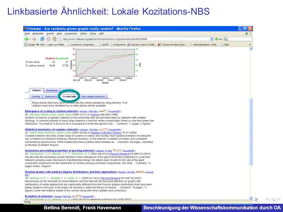 Bettina Berendt, Frank HavemannBeschleunigung der Wissenschaftskommunikation durch OA Linkbasierte Ähnlichkeit: Lokale Kozitations-NBS
