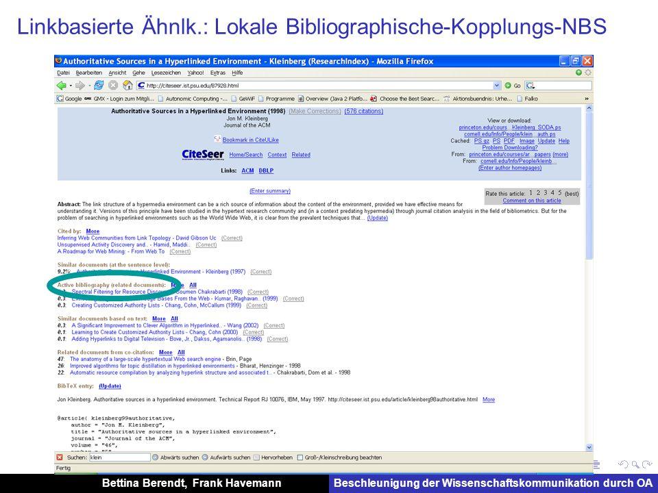 Bettina Berendt, Frank HavemannBeschleunigung der Wissenschaftskommunikation durch OA Linkbasierte Ähnlk.: Lokale Bibliographische-Kopplungs-NBS