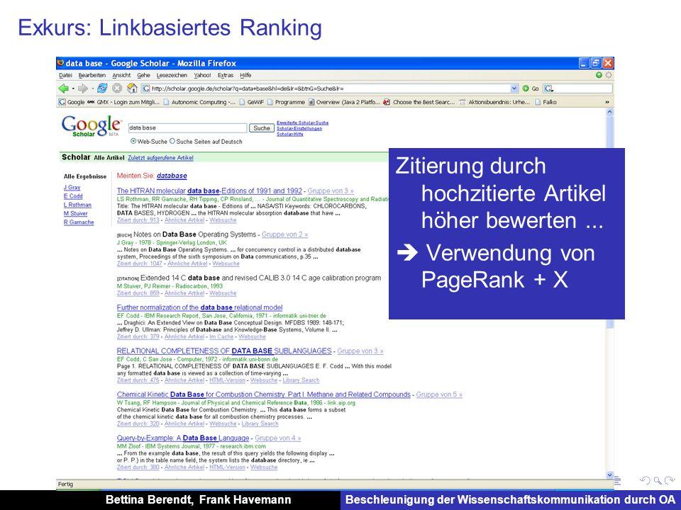 Bettina Berendt, Frank HavemannBeschleunigung der Wissenschaftskommunikation durch OA Exkurs Weitere Link-Analysen: Soziale-Netzwerk-Analyse (?)