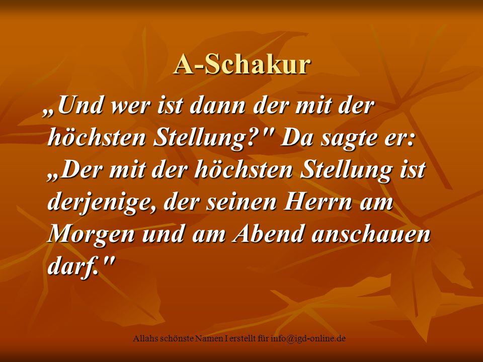 """Allahs schönste Namen I erstellt für info@igd-online.de A-Schakur """"Und wer ist dann der mit der höchsten Stellung?"""