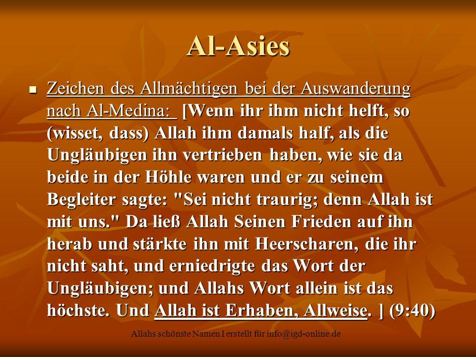 Allahs schönste Namen I erstellt für info@igd-online.de Al-Asies Zeichen des Allmächtigen bei der Auswanderung nach Al-Medina: [Wenn ihr ihm nicht hel