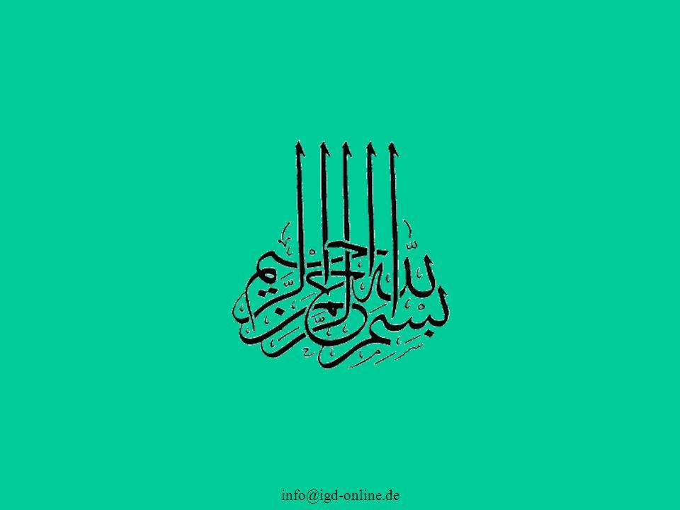 info@igd-online.de Komisch, dass jemand sagen kann 'Ich glaube an Allah ...