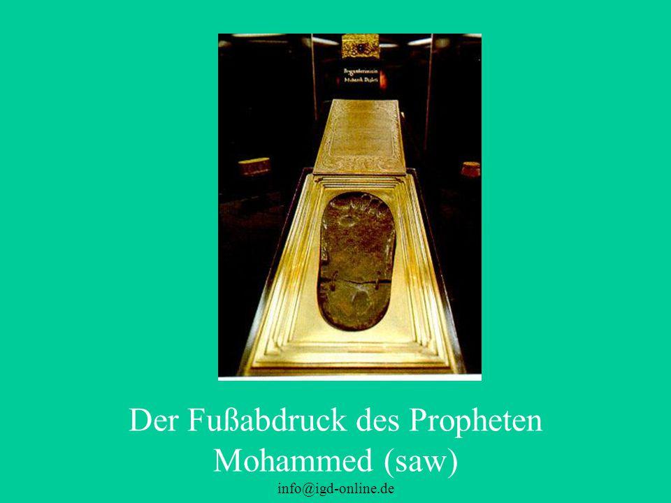 info@igd-online.de Der Fußabdruck des Propheten Mohammed (saw)