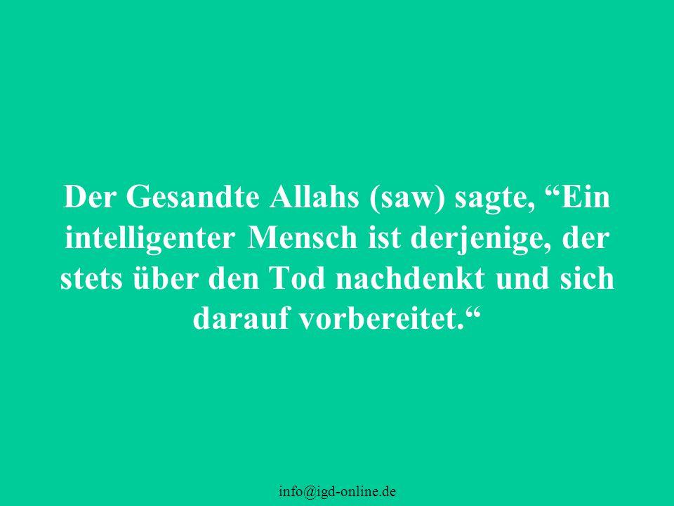 info@igd-online.de Komisch wie einfach es für manche Menschen ist, Allah gering zu schätzen...