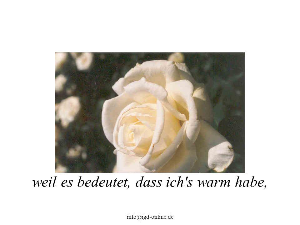 info@igd-online.de weil es bedeutet, dass ich's warm habe,