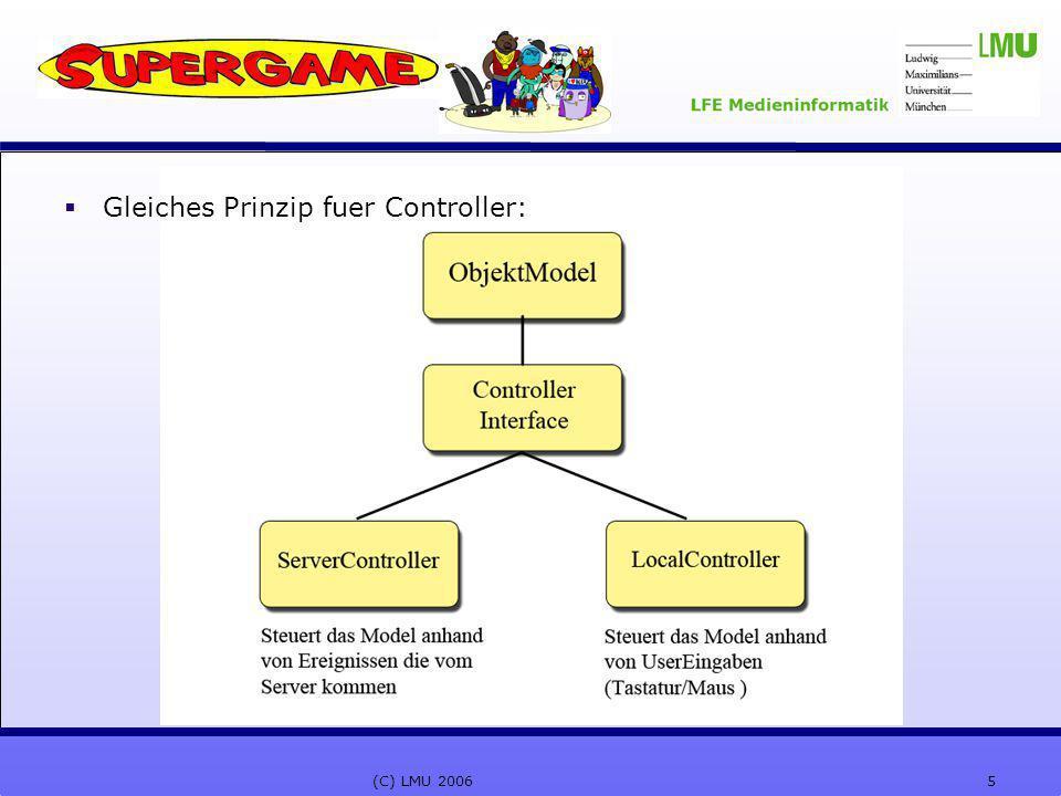 5(C) LMU 2006  Gleiches Prinzip fuer Controller: