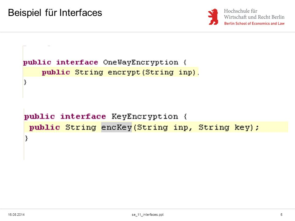 16.08.2014se_11_interfaces.ppt6 Beispiel für Implementierung