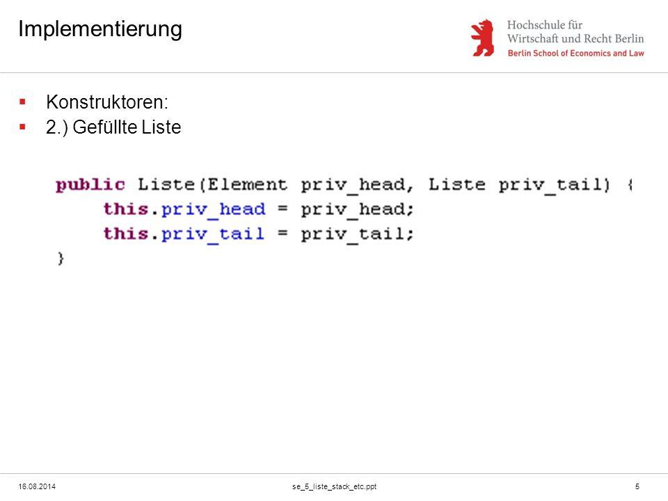 16.08.2014se_5_liste_stack_etc.ppt6 Getter: Head und Tail
