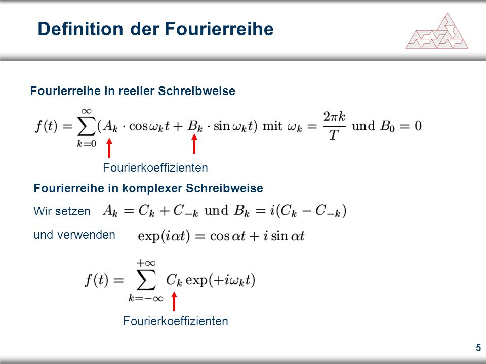 6 Komplexwertige Funktionensystem Reellwertige Funktionensystem Orthogonalsysteme