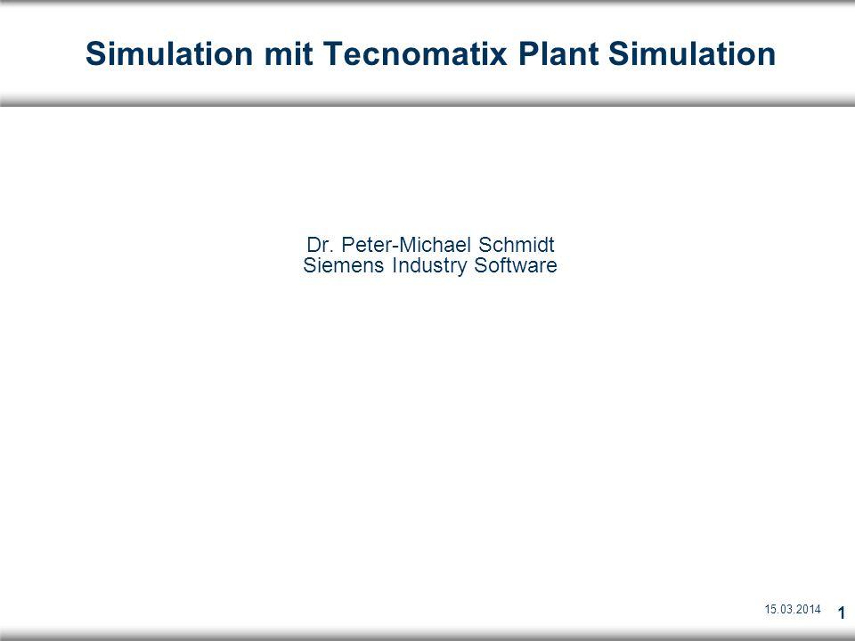 1 Simulation mit Tecnomatix Plant Simulation Dr.