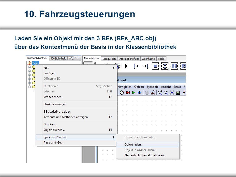 Laden Sie ein Objekt mit den 3 BEs (BEs_ABC.obj) über das Kontextmenü der Basis in der Klassenbibliothek 10.