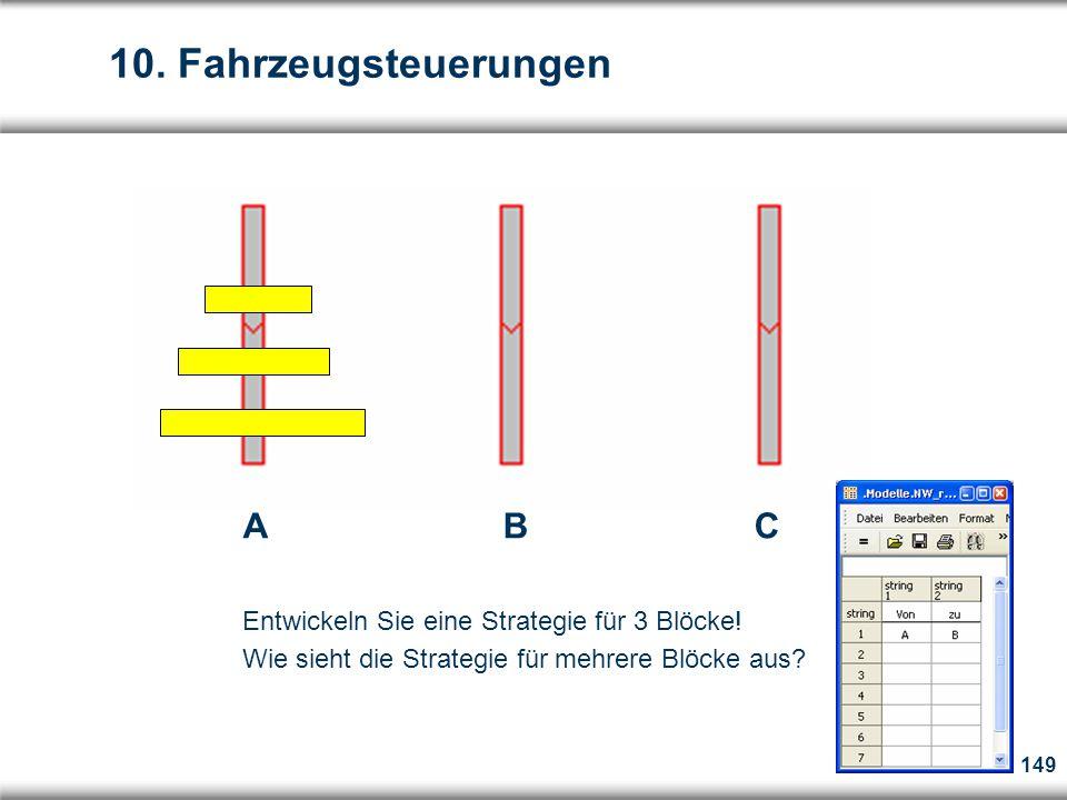 149 A B C Entwickeln Sie eine Strategie für 3 Blöcke.