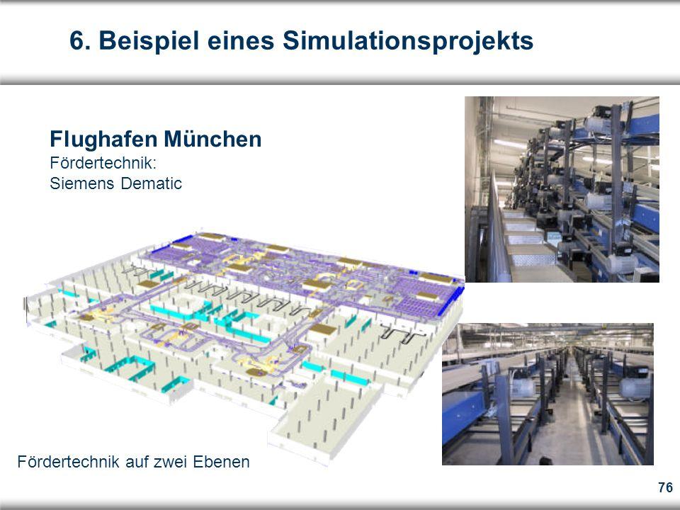 76 Flughafen München Fördertechnik: Siemens Dematic Fördertechnik auf zwei Ebenen 6.