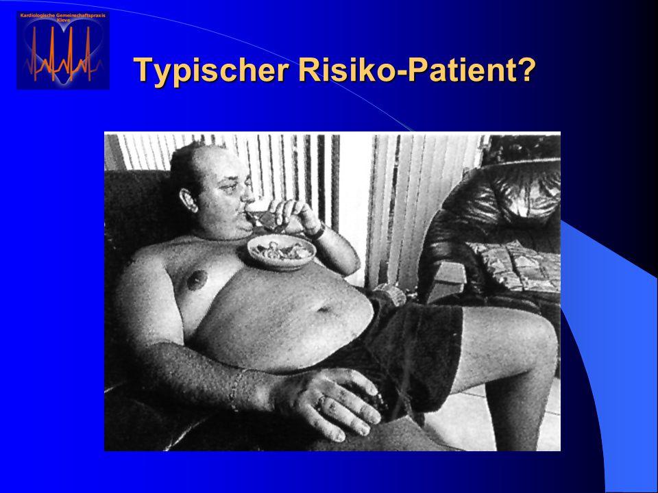 Typischer Risiko-Patient?