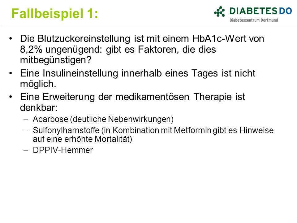 Die Blutzuckereinstellung ist mit einem HbA1c-Wert von 8,2% ungenügend: gibt es Faktoren, die dies mitbegünstigen? Eine Insulineinstellung innerhalb e