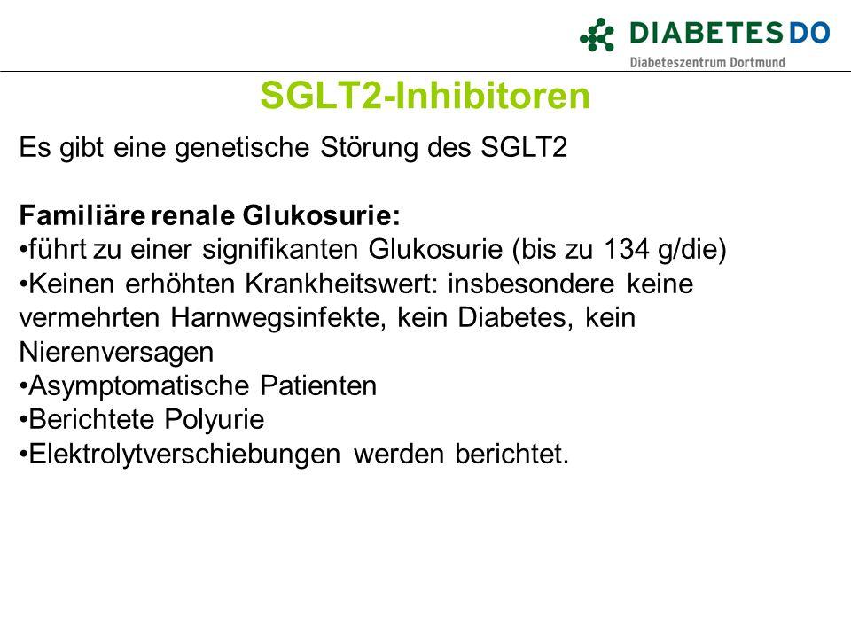 SGLT2-Inhibitoren Was ist gesichert? Es gibt eine genetische Störung des SGLT2 Familiäre renale Glukosurie: führt zu einer signifikanten Glukosurie (b