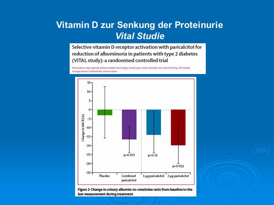 Vitamin D zur Senkung der Proteinurie Vital Studie