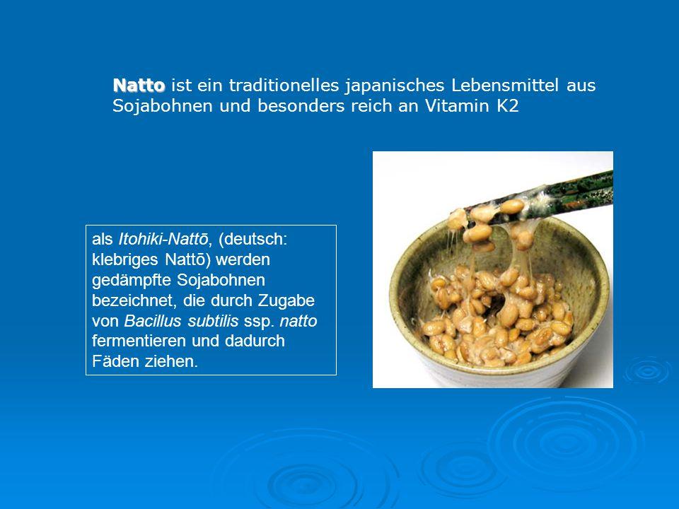 als Itohiki-Nattō, (deutsch: klebriges Nattō) werden gedämpfte Sojabohnen bezeichnet, die durch Zugabe von Bacillus subtilis ssp. natto fermentieren u