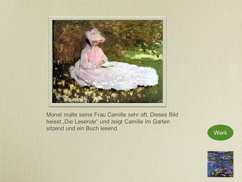 Monet malte seine Frau Camille sehr oft.