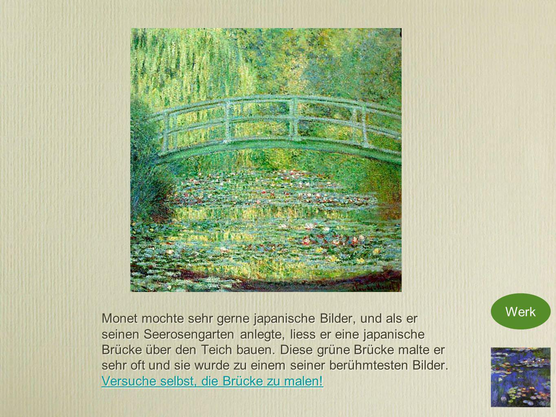 Monet mochte sehr gerne japanische Bilder, und als er seinen Seerosengarten anlegte, liess er eine japanische Brücke über den Teich bauen.