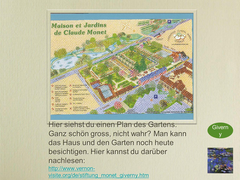Hier siehst du einen Plan des Gartens. Ganz schön gross, nicht wahr.