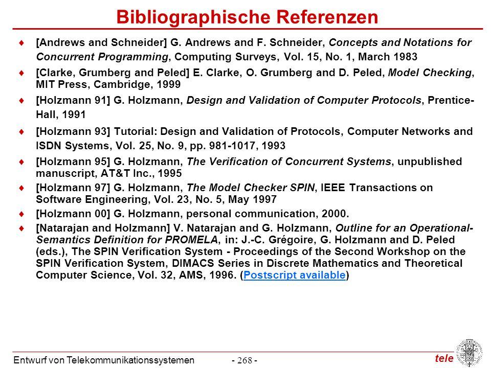 tele Entwurf von Telekommunikationssystemen- 268 - Bibliographische Referenzen  [Andrews and Schneider] G. Andrews and F. Schneider, Concepts and Not