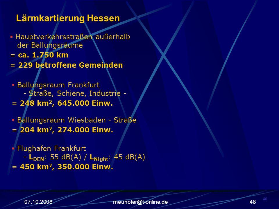 07.10.2008rneuhofer@t-online.de48  Hauptverkehrsstraßen außerhalb der Ballungsräume = ca.