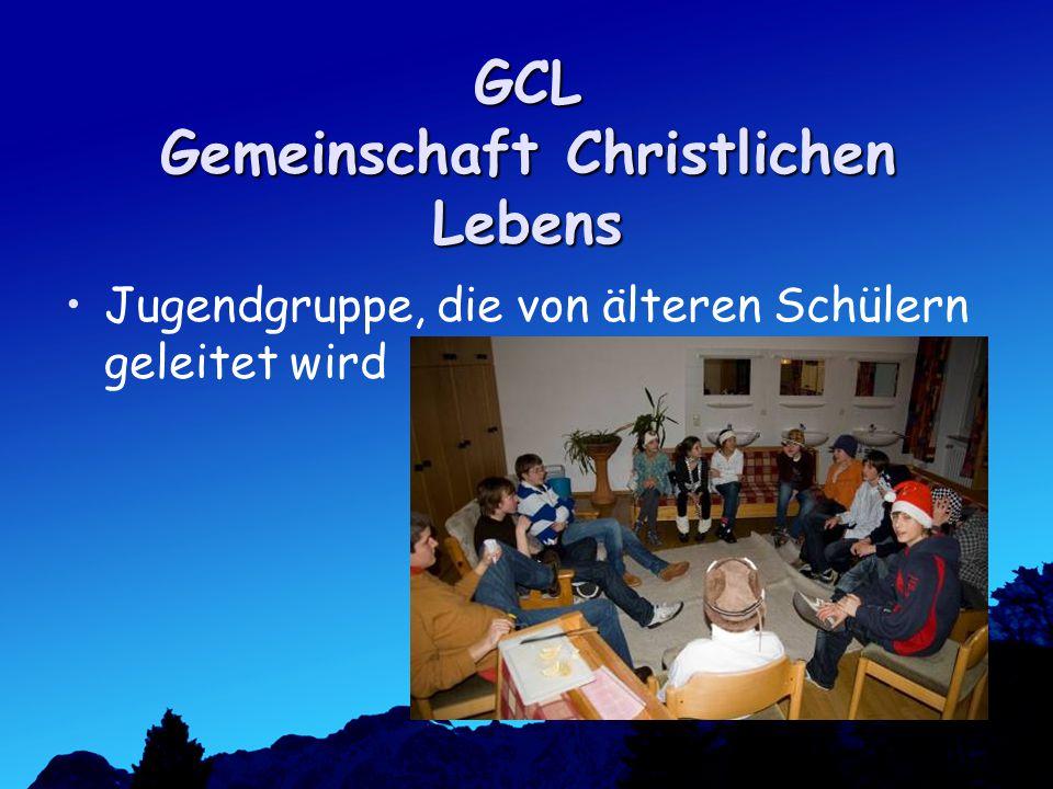 GCL Gemeinschaft Christlichen Lebens Jugendgruppe, die von älteren Schülern geleitet wird