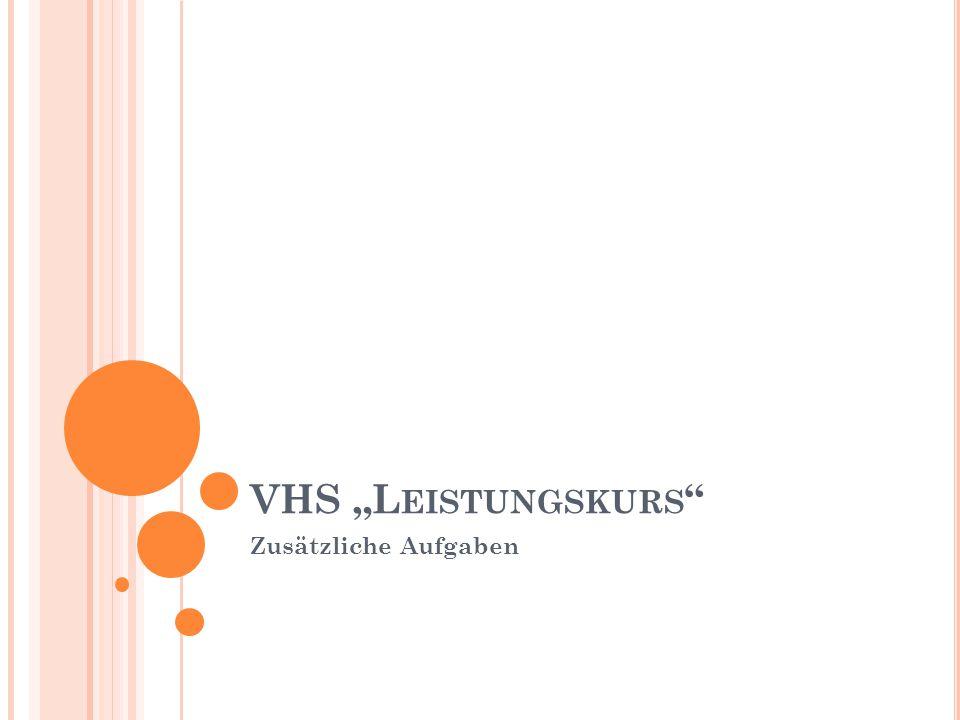 """VHS """"L EISTUNGSKURS Zusätzliche Aufgaben"""