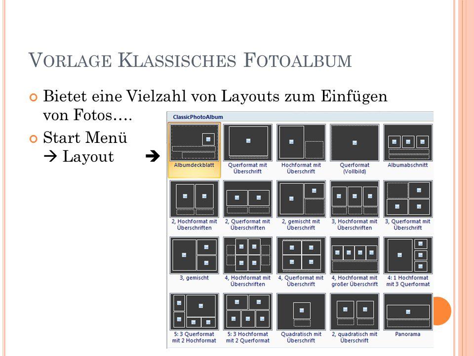 V ORLAGE K LASSISCHES F OTOALBUM Bietet eine Vielzahl von Layouts zum Einfügen von Fotos….