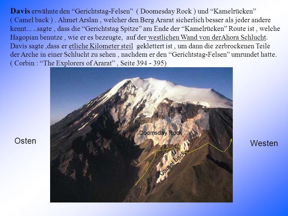 Davis erwähnte den Gerichtstag-Felsen ( Doomesday Rock ) und Kamelrücken ( Camel back ).