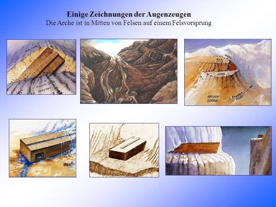 Einige Zeichnungen der Augenzeugen Die Arche ist in Mitten von Felsen auf einem Felsvorsprung