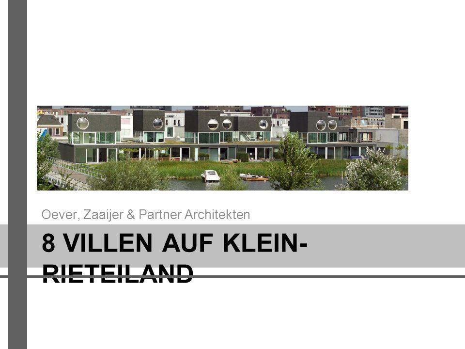 8 VILLEN AUF KLEIN- RIETEILAND Oever, Zaaijer & Partner Architekten