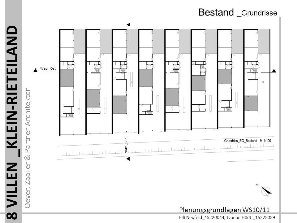 Oever, Zaaijer & Partner Architekten Planungsgrundlagen WS10/11 Elli Neufeld_15220044, Ivonne Hödt _15225059 8 VILLEN _KLEIN-RIETEILAND Umbau _Grundrisse