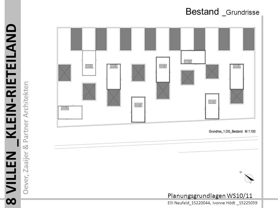Oever, Zaaijer & Partner Architekten Planungsgrundlagen WS10/11 Elli Neufeld_15220044, Ivonne Hödt _15225059 8 VILLEN _KLEIN-RIETEILAND Bestand _Grundrisse