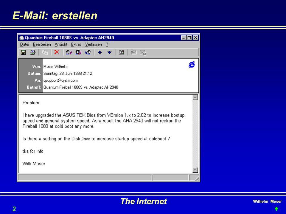 Wilhelm Moser The Internet E-Mail: erstellen 28