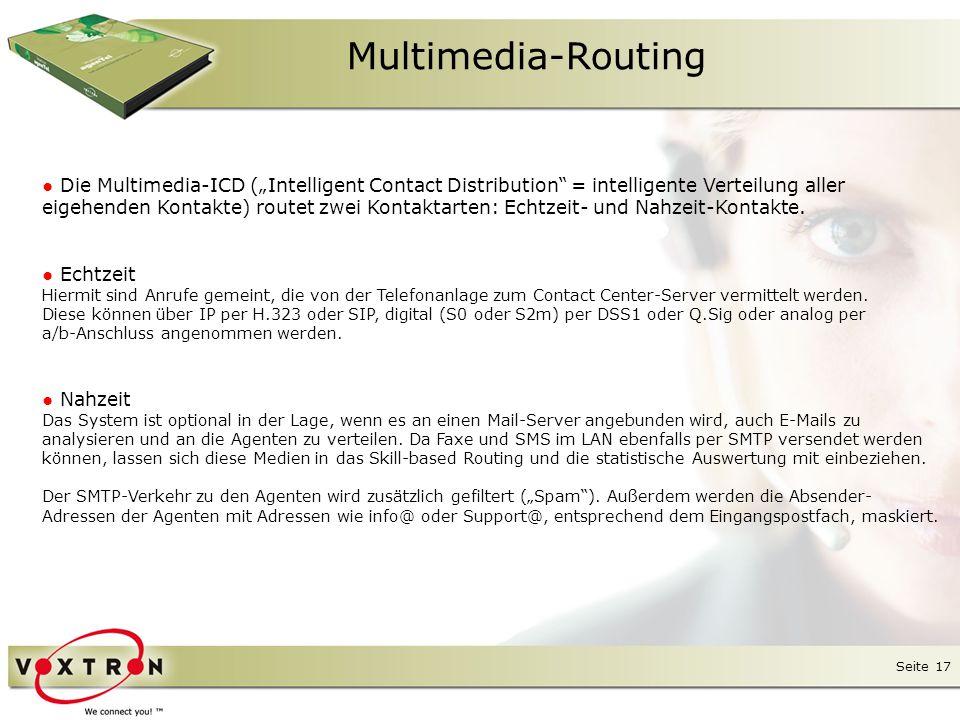 Seite 18 Multimedia-Routing Das E-Mail-Routing kann wahlweise sehr einfach über einen Assistenten oder über eigene Perl-Scripts konfiguriert werden.