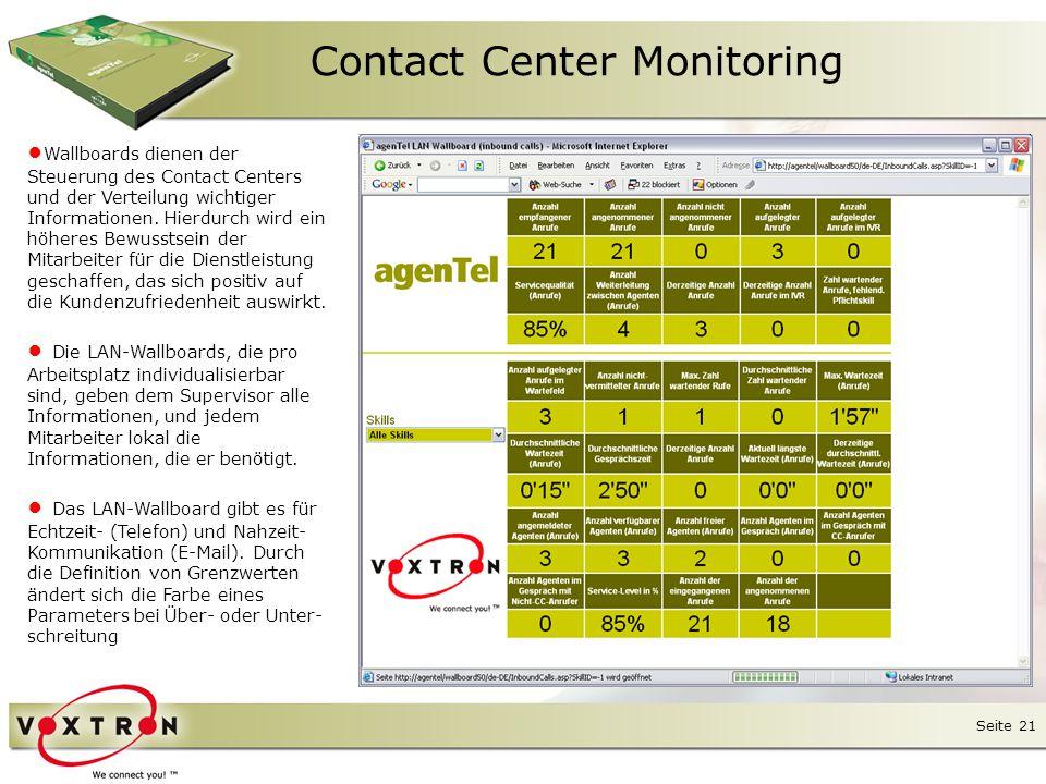 Seite 22 Agenten-Software Der Agent nutzt die agenTel Agenten-Software als universelles Werkzeug am Arbeitsplatz.