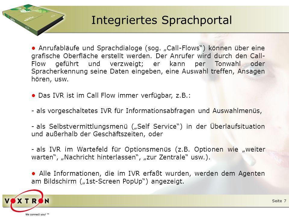 Seite 8 Integriertes Sprachportal ● In der grafischen Oberfläche von Axxium werden die Anrufabläufe definiert.